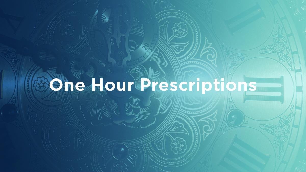 one hour prescriptions