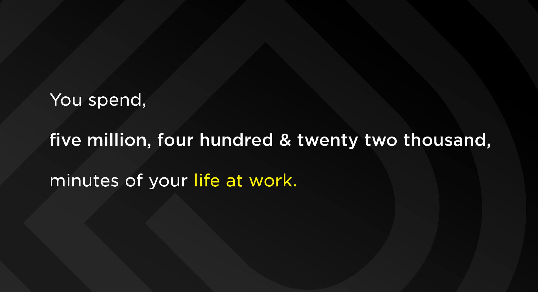 the average amount of minutes a person works in their lifetime quote